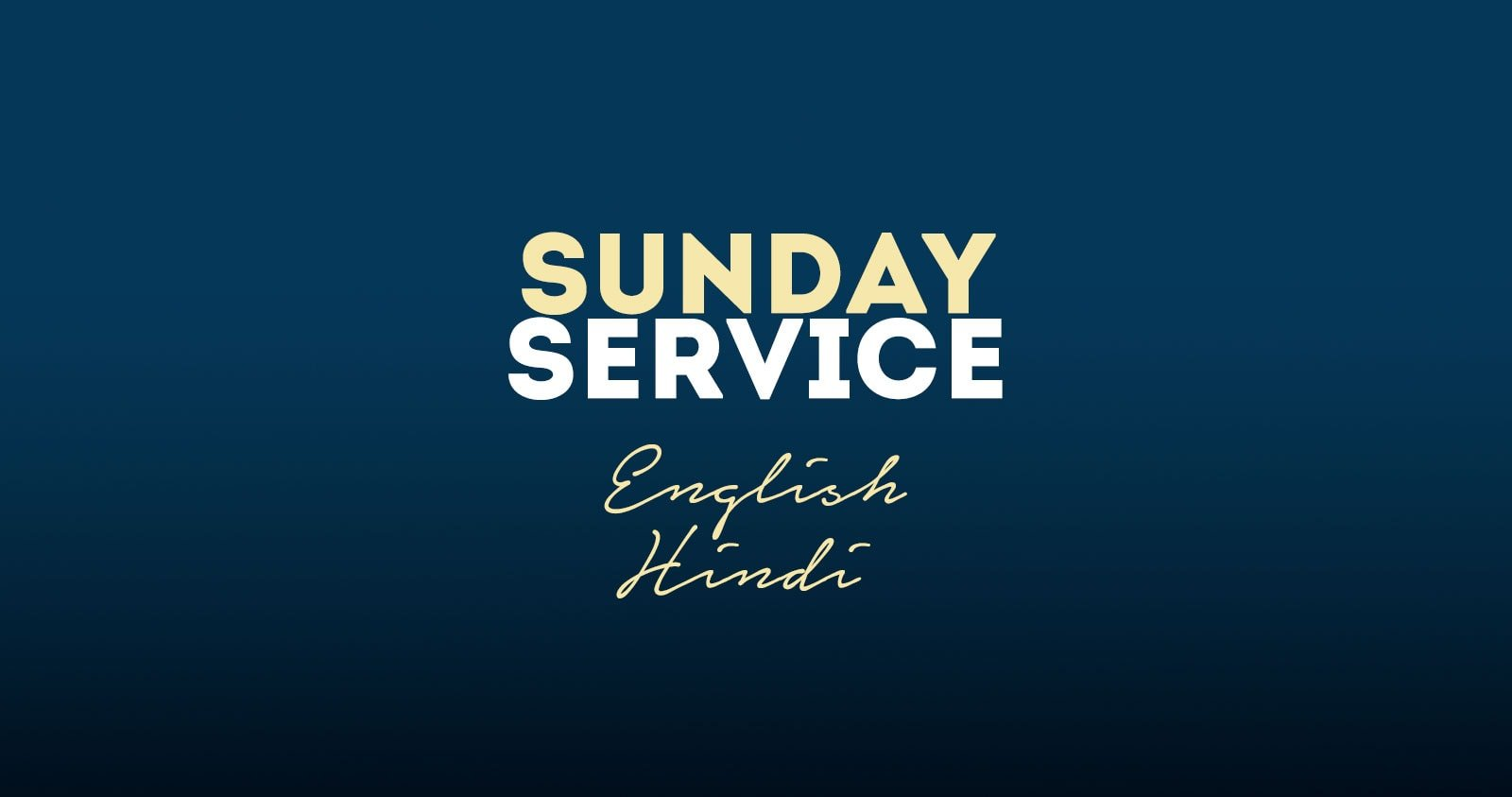 Sunday Service English/Hindi