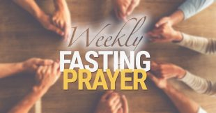 Weekly Fasting Prayer