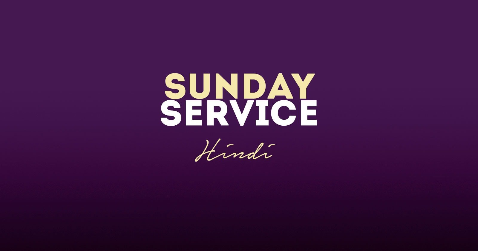 Sunday Service - Hindi