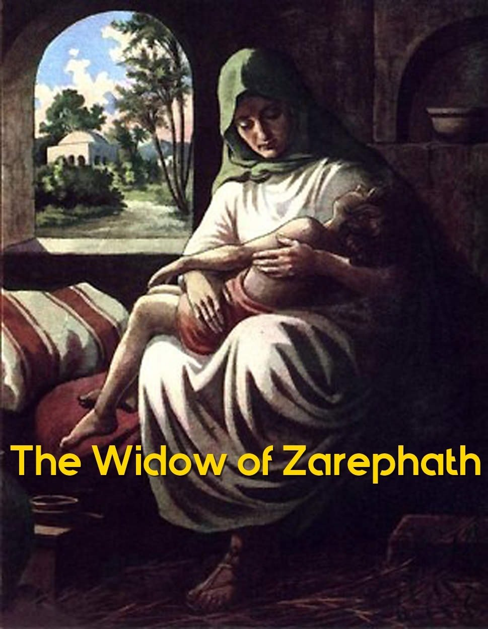 The widow of Zarephath